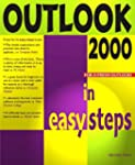 Outlook 2000 In Easy Steps (In Easy S...