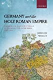 img - for By Joachim Whaley Germany and the Holy Roman Empire: Volume II: The Peace of Westphalia to the Dissolution of the Reic (Reprint) book / textbook / text book