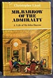 Mr Barrow of the Admiralty (000211528X) by CHRISTOPHER LLOYD