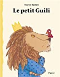 """Afficher """"Le petit Guili"""""""