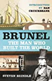 img - for Brunel: The Man Who Built the World book / textbook / text book