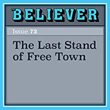 The Last Stand of Free Town Audiobook by Porter Fox Narrated by Brian Holsopple
