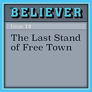 The Last Stand of Free Town Hörbuch von Porter Fox Gesprochen von: Brian Holsopple