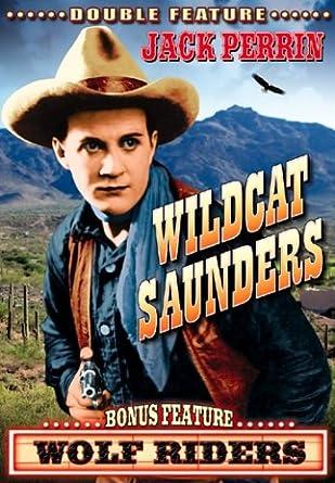 Fred Toones Wolf Riders Wildcat Saunders
