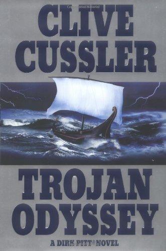 By Clive Cussler Trojan Odyssey (Dirk Pitt Adventure) (First Edition)