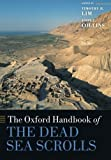 The Oxford Handbook of The Dead Sea Scrolls (Oxford Handbooks)