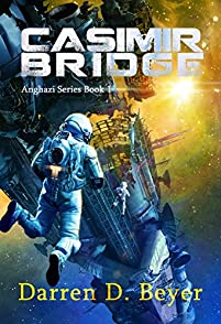 Casimir Bridge: A Science Fiction Thriller by Darren Beyer ebook deal