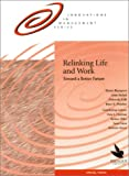 img - for Relinking Life and Work: Toward a Better Future book / textbook / text book