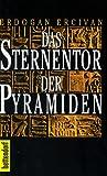 Das Sternentor der Pyramiden
