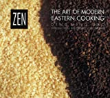 Zen: The Art of Modern Eastern Cooking (1857934288) by Deng Ming-Dao