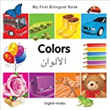My First Bilingual Book–Colors (English–Arabic)
