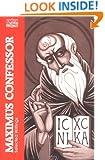 Maximus Confessor: Selected Writings (Classics of Western Spirituality)
