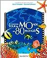 Le nouveau tour du monde en 80 plong�es par Mioulane