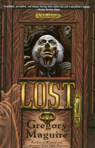 Lost  A Novel, Gregory Maguire