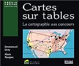 echange, troc Emmanuel Lézy - Cartes sur tables: La cartographie aux concours