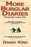 More Burglar Diaries (0956078842) by King, Danny