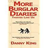 More Burglar Diariesby Danny King