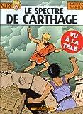 """Afficher """"Les Aventures d'Alix n° 13 Le Spectre de Carthage"""""""