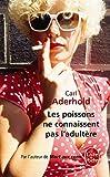 echange, troc Carl Aderhold - Les poissons ne connaissent pas l'adultère