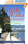 Great Walks Of Vancouver:Lower Mainland