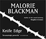 Malorie Blackman Knife Edge: Book 2 (Noughts And Crosses)