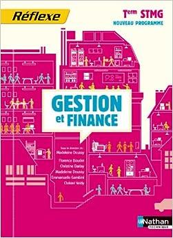 Gestion et finance term stmg (pochette reflexe) eleve 2013 (French