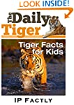 The Daily Tiger - Facts for Kids - Ti...