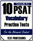 10 Fantastically Hard PSAT Vocabulary Practice Tests