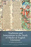 img - for Traditions and Innovations in the Study of Medieval English Literature: The Influence of Derek Brewer book / textbook / text book