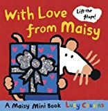 With Love From Maisy: Mini Edition