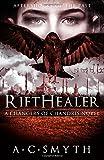 Rifthealer: A Changers of Chandris Novel (Volume 3)