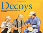 Decoys: Sixty Living and Outstanding...