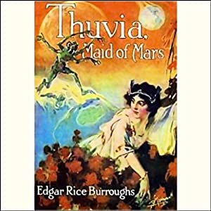 Thuvia, Maid of Mars | [Edgar Rice Burroughs]