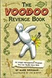 img - for The Voodoo Revenge Book: An Anger Management Program You Can Really Stick With book / textbook / text book