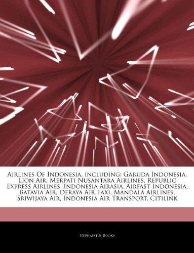 articles-on-airlines-of-indonesia-including-garuda-indonesia-lion-air-merpati-nusantara-airlines-rep