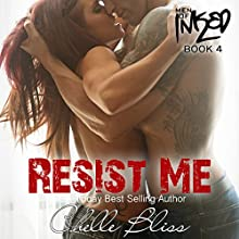 Resist Me: Men of Inked, Book 5 (       UNABRIDGED) by Chelle Bliss Narrated by Lance Greenfield, Simone Lewis
