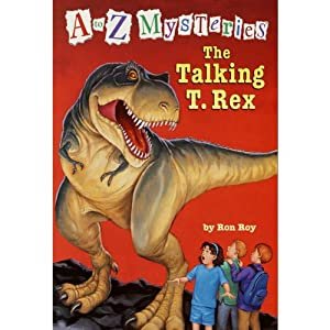 A to Z Mysteries: The Talking T. Rex | [Ron Roy]