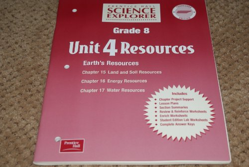 Prentice Hall Science Explorer Grade 6 Unit 4 Resources Earth and Space Systems-structure and Function