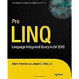 Pro LINQ: Language Integrated Query in C# 2010 (Expert's Voice in .NET) ~ Adam Freeman