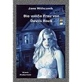 Die weiße Frau von Devils Rock ((Unheimlicher Roman/Romantic-Thril...