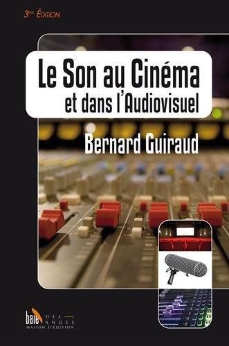 Le Son au Cinéma et dans l'Audiovisuel - 3e édition