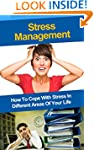 Stress Management: How To Cope With S...