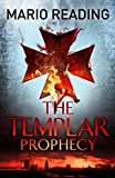 The Templar Prophecy (English Edition)