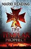 The Templar Prophecy (John Hart) (English Edition)