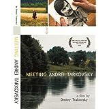 Meeting Andrei Tarkovsky ~ Dmitry Trakovsky