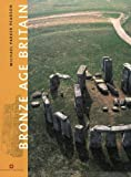 Bronze Age Britain (English Heritage)