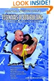 ESSENTIALS OF BODYBUILDING: A Classic Approach for Athletes of All Ages (Volume 1)