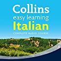 Italian Easy Learning Complete Course: Language Learning the Easy Way with Collins: Collins Easy Learning Audio Course Audiobook by Clelia Boscolo, Rosi McNab Narrated by  Collins