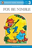 Fox Be Nimble (Penguin Young Readers, L3) (0140368426) by Marshall, James
