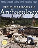 img - for FIELD METHODS IN ARCH'OLOGY: SEVENTH EDITION book / textbook / text book